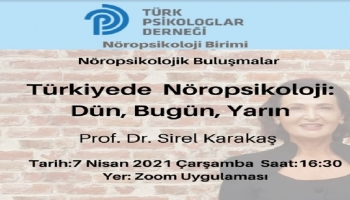 Türkiyede Nöropsikoloji: Dün, Bugün, Yarın